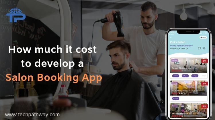 how much it cost to develop a salon booking app