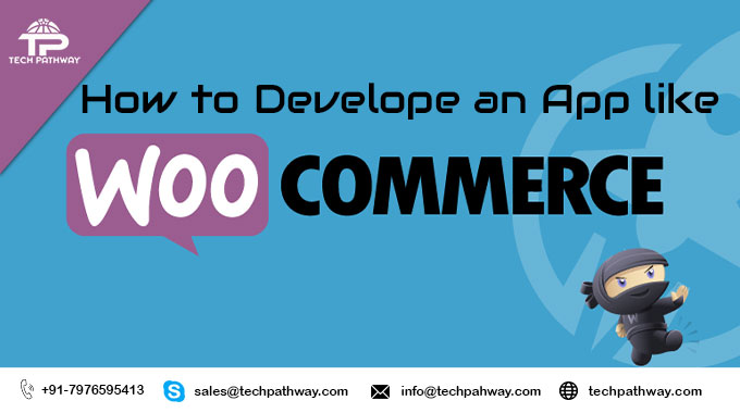 How to develop an app like WooCommerce