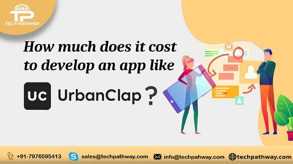 How much does it cost to develop an on-demand app like UrbanClap?