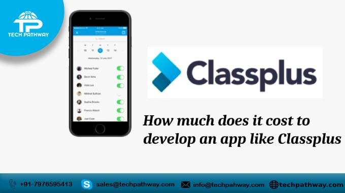 How much does it cost to develop an app like Class plus