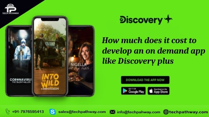 How much does it cost to develop an on-demand app like Discovery Plus?