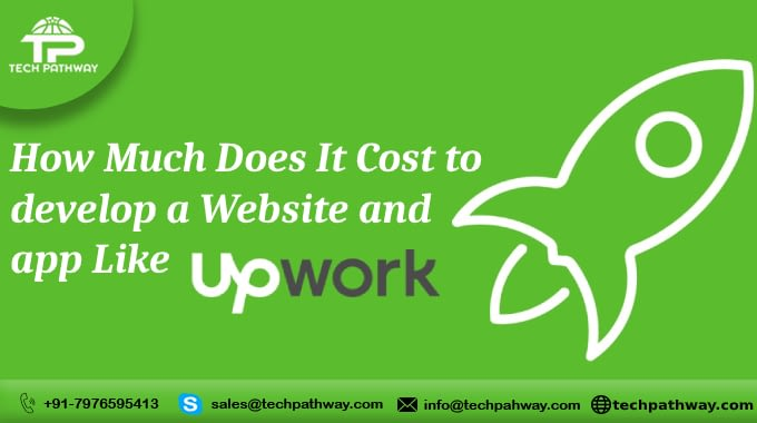 How much does it cost to develop a website and an app like Upwork