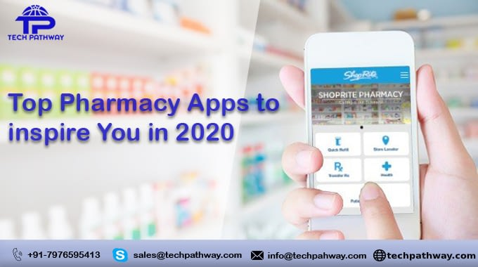The Top Pharmacy Apps to Inspire You in 2020
