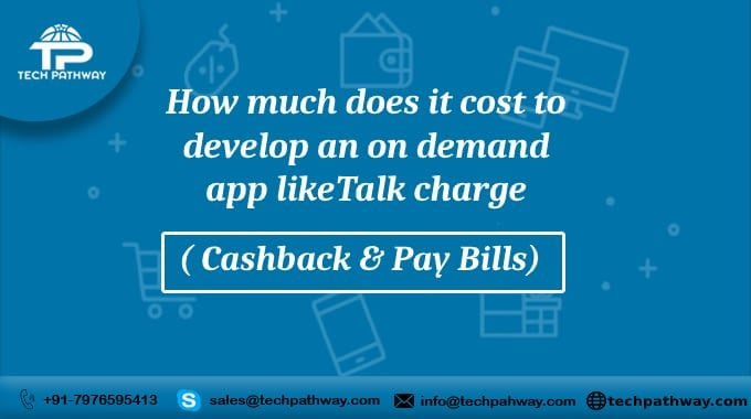 How much does it cost to develop an on-demand app like Talk charge
