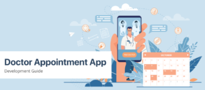 Benefits of developing an on-demand doctor appointment app
