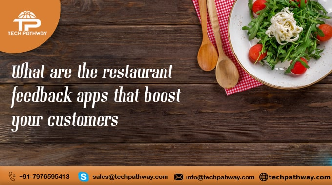 What are the restaurant feedback apps that boost your customers?