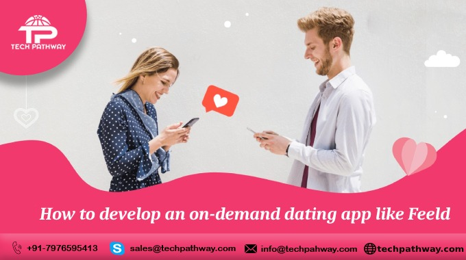 How to develop an on-demand dating app like Feeld