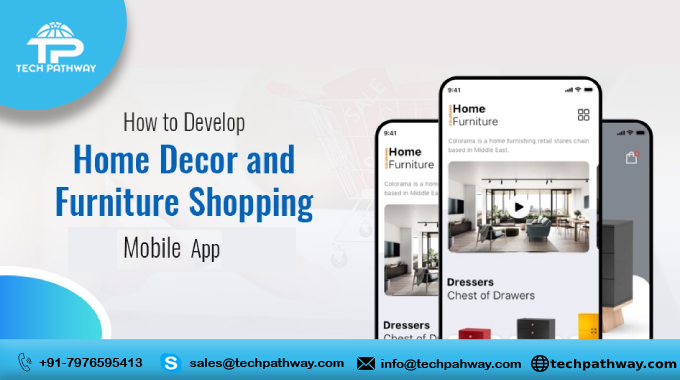 How to Develop Home Decor and Furniture Shopping Mobile App?