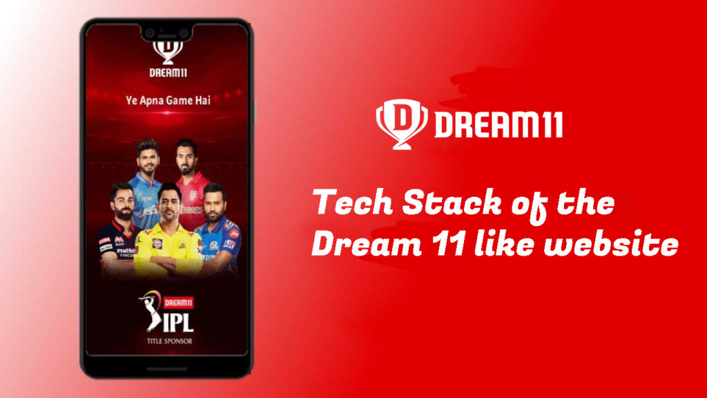 Tech Stack of the Dream 11 like website